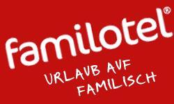 Familotels - perfekt und nah
